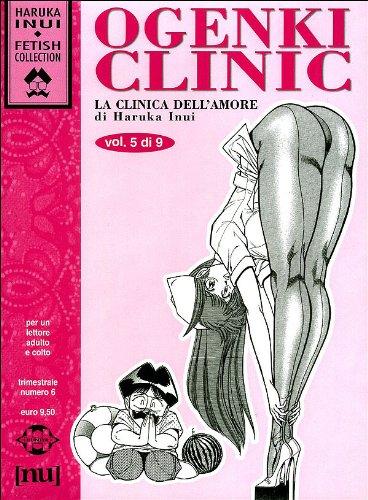 Ogenki Clinic. La clinica dell'amore (Vol. 5)