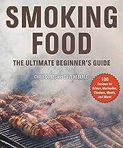 Smoking Food: The Ultimate Beginner's Guide