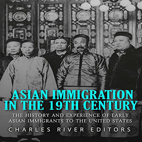Asian Immigration in the 19th Century cover art