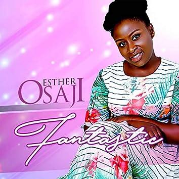 Esther Osaji - Fantastic