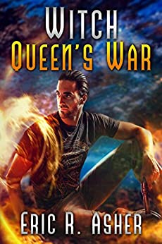Witch Queen's War (Vesik Book 7) by [Eric Asher]