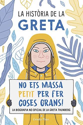 La història de la Greta: No ets massa petit per fer coses grans ...