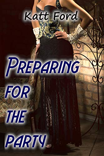 Preparing For The Party (Ms Robertson Book 19) (English Edition)