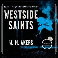 Westside Saints: Tiny Mysteries Never Stay Tiny