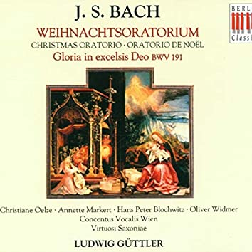 Bach: Christmas Oratorio BWV 248 & Gloria in excelsis Deo BWV 191