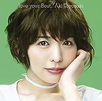 love your Best(初回生産限定盤)(DVD付)