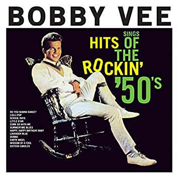 Bobby Vee Sings Hits Of The Rockin' 50s