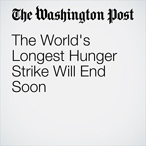The World's Longest Hunger Strike Will End Soon audiobook cover art