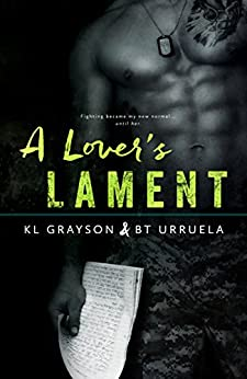 A Lover's Lament by [K.L. Grayson, BT Urruela]