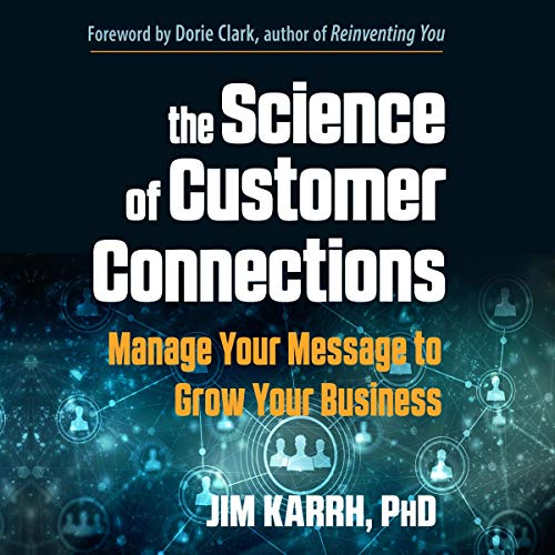 The Science of Customer Connections audiobook cover art
