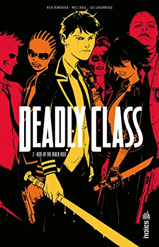 Deadly Class - Tome 2