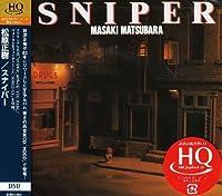 SNIPER(HQCD)(reissue) by MASAKI MATSUBARA (2008-11-19)