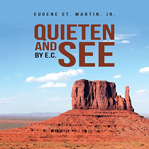 Quieten and See: By E.C. audiobook cover art