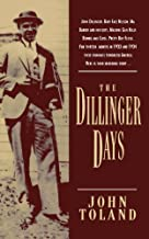 The Dillinger Days by John Toland (1995-03-22)