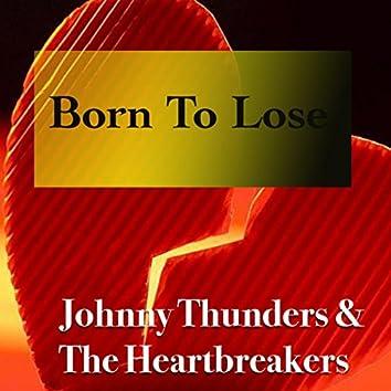 Born To Lose (Live)