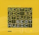 Beat Music! Beat Music! Beat Music!...
