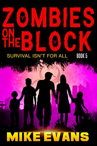 Zombies on The Block: Survival isn't for All