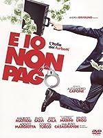 E Io Non Pago [Italian Edition]