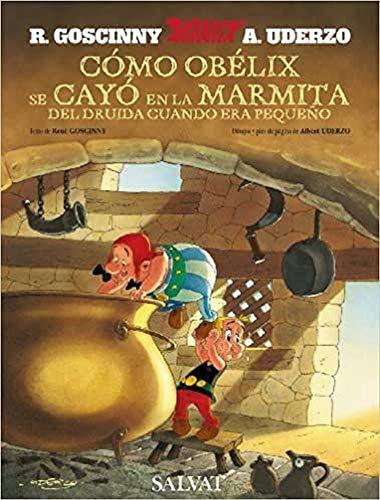 Cómo Obélix se cayó en la marmita del druida cuando era pequeño (Castellano - A Partir De 10 Años - Astérix - La Colección Clásica)