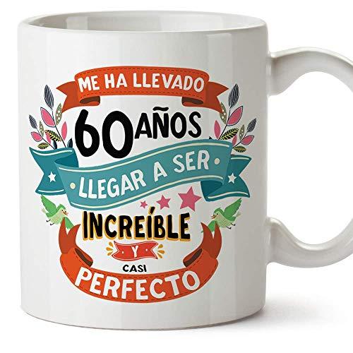 MUGFFINS Taza 60 Cumpleaños -Me ha llevado 60 años llegar a ser increíble y casi perfecto - Regalos Desayuno Feliz Cumpleaños