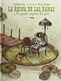 La Reina De Las Ranas No Puede Mojarse Los Pies (Álbumes ilustrados)...