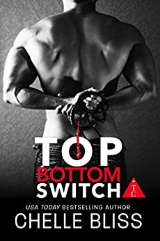 Top Bottom Switch by [Chelle Bliss, The Club Book Series]