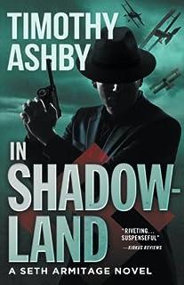 In Shadowland: A Seth Armitage Novel