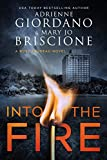 Into The Fire: A Gripping Amateur Sleuth Mystery (A Rose Trudeau Mystery Book 1)