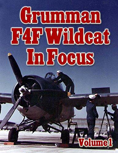 Grumman F4F Wildcat In Focus Volume 1