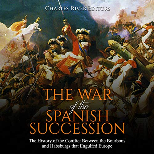 The War of the Spanish Succession audiobook cover art