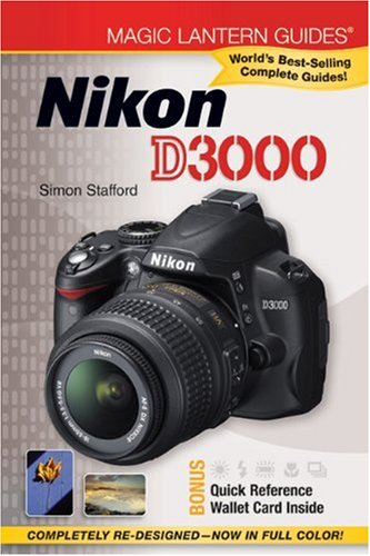 Magic Lantern Guides®: Nikon D3000