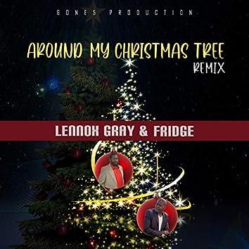 Around My Christmas Tree (Remix)