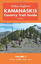 Gillean Daffern's Kananaskis Country Trail Guide - 4th Edition: Volume 3: The GhostBow ValleyCanmoreSpray