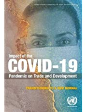 Impact of the COVID-19 Pandemic on Trade and Development: Transitioning to a New Normal