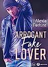 Arrogant Fake Lover par Perkins