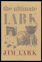 The Ultimate Lark: In Search of Epicurean Adventure