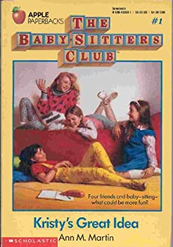 Paperback Kristy's Great Idea, No. 1 (Baby-Sitters Club) Book