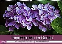 Impressionen im Garten (Wandkalender 2022 DIN A2 quer): Lichtstimmungen bringen Details zum leuchten (Monatskalender, 14 Seiten )