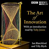 The Art of Innovation: How Art and Science Have Inspired Each Other, a Radio 4 and The Science Museum Collaboration
