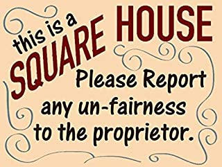 American Collectibles This is a Square House Report Any Unfairness to The Proprietor Cheers Metal Sign