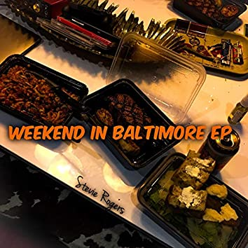Weekend in Baltimore