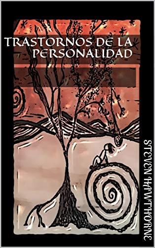 Trastornos de la Personalidad (PSICOLOGÍA)