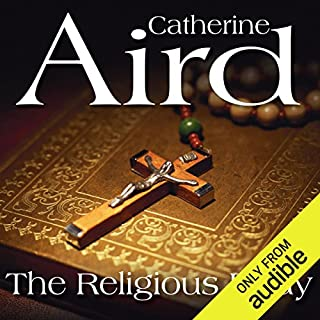 The Religious Body                   By:                                                                                                                                 Catherine Aird                               Narrated by:                                                                                                                                 Robin Bailey                      Length: 5 hrs and 17 mins     78 ratings     Overall 4.1