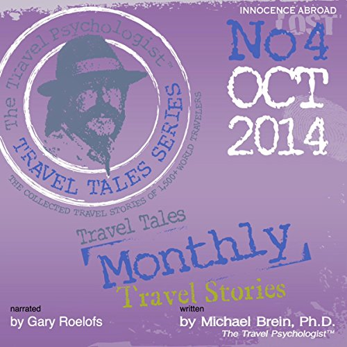Travel Tales Monthly: No 4 OCT 2014 audiobook cover art