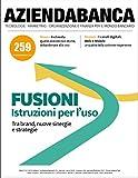 AziendaBanca 259 gennaio/febbraio 2021: Tecnologie Marketing Organizzazione e Finanza per il mondo bancario (Italian Edition)