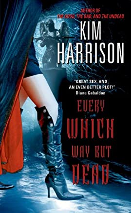 Every Which Way But Dead (The Hollows, Book 3)