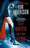 Every Which Way But Dead (The Hollows, Book...