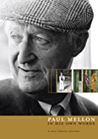 Paul Mellon: In His Own Words [DVD]