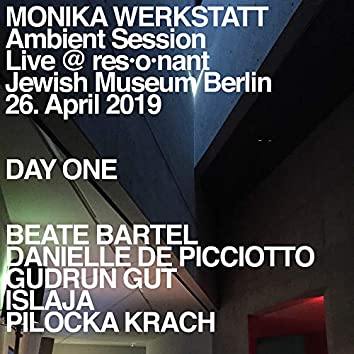 Ambient Session – Day One (Live at Jewish Museum, Berlin, 26. April 2019)