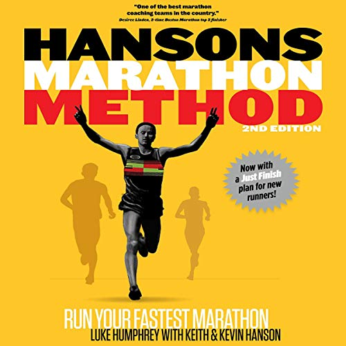 Hansons Marathon Method: Run Your Fastest Marathon the Hansons Way audiobook cover art